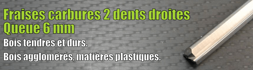 Carbures 2 dents droites