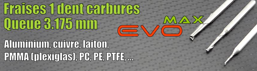 Carbures 1 dent EVOMAX